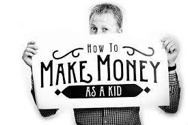 ways to make money as a kid most popular post