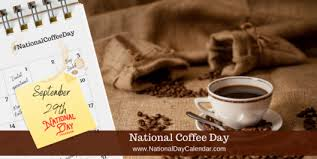 NATIONAL <b>COFFEE DAY</b> - September 29 - National Day Calendar