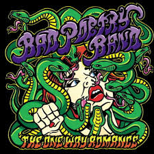 <b>BAD POETRY BAND</b> - The One Way Romance CD