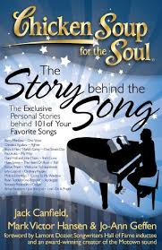 Chicken Soup for the Soul: <b>The Story behind</b> the Song: The ...