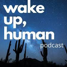 Wake Up, Human
