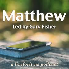 Liveforit Matthew Study