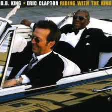 Riding with the King (<b>B.B. King</b> and <b>Eric Clapton</b> album) - Wikipedia