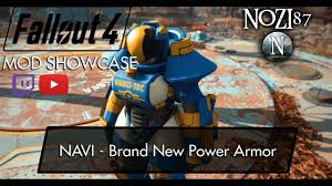 Fallout 4 Mod Showcase: NAVI - <b>Brand New Power</b> Armor by Justice