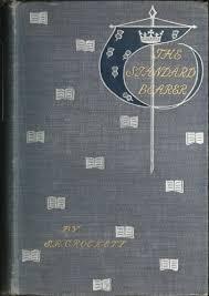 The Project Gutenberg eBook of The Standard Bearer, by <b>SR Crockett</b>.