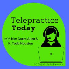 Telepractice Today