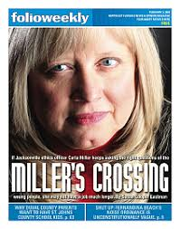 CARLA MILLER was appointed to reform Jacksonville's ethics. The fact that she's being squeezed out suggests she may be doing her job too well. - cover_012