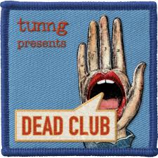Tunng Presents The Dead Club Podcast