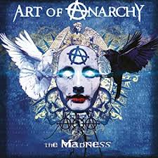 <b>Art of Anarchy - The</b> Madness - Amazon.com Music
