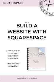 how to use squarespace to create a website 7 steps to prepare for how to use squarespace to create a website 7 steps to prepare for your site design