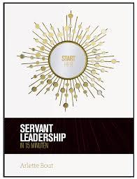 nederlands instituut voor servant leadership filosofie servant leadership in 15 minuten bestel het boek rechtstreeks klik op het boek