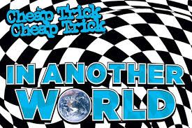 <b>Cheap Trick</b> Announce New Album, 'In Another World'