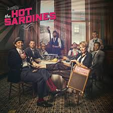 The <b>Hot Sardines</b> - The <b>Hot Sardines</b> - Amazon.com Music