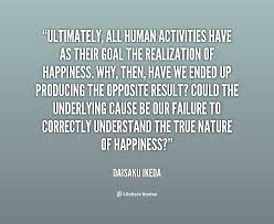 ultimately all human activities have as their goal the preview quote
