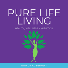 Pure Life Living with Dr. CJ