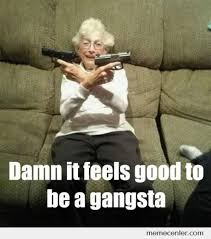 Damn It Feels Good To Be A Gangsta Memes. Best Collection of Funny ... via Relatably.com