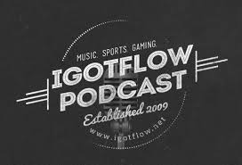 IGotFlow Podcast