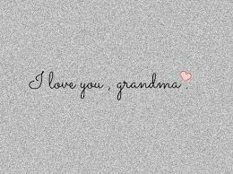 I Love You Grandmother Quotes. QuotesGram