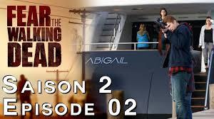 FEAR THE WALKING DEAD Critique Saison 2 épisode 2
