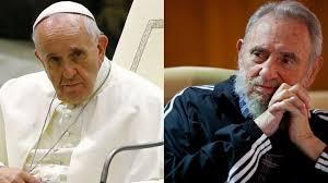 Resultado de imagen de fidel y el Papa Francisco
