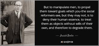 TOP 25 QUOTES BY ISAIAH BERLIN   A-Z Quotes via Relatably.com