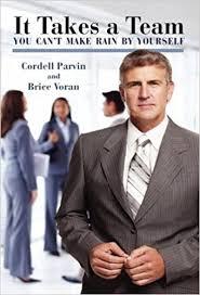 <b>It Takes</b> A <b>Team</b>: Cordell Parvin, Brice Voran: 9780979151965 ...
