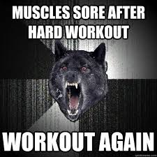 muscles sore | Tumblr via Relatably.com