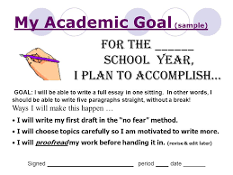 academic goal essay my academic goal sample for the  school year i plan to