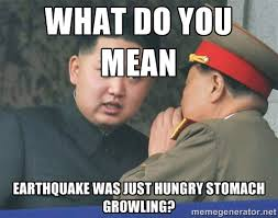 what do you mean earthquake was just hungry stomach growling ... via Relatably.com