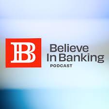 Believe in Banking