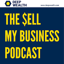 The Sell My Business Podcast