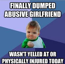 I'll see your 'abusive boyfriend' and raise you something that I ... via Relatably.com