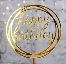 Acrylic Happy Birthday <b>cupcake topper</b>. Several styles ...