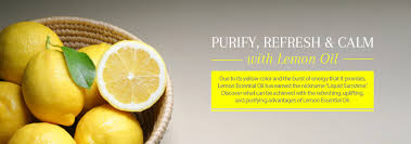 purify, <b>refresh</b> & calm with lemon <b>oil</b>