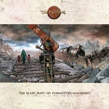 The <b>Tangent - The Slow</b> Rust Of Forgotten Machinery | Discogs