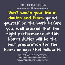 Thought For The Day: spend yourself on the work before you ... via Relatably.com