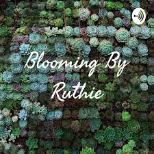 Blooming By Ruthie