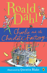 and the chocolate factory by roald dahl charlie and the chocolate factory by roald dahl