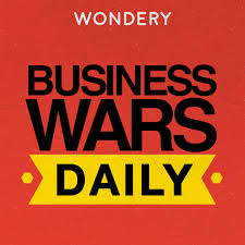 Business Wars Daily