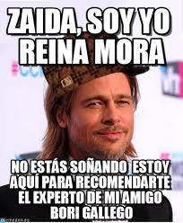 Zaida, Soy Yo Reina Mora - Scumbag Brad Pitt meme on Memegen via Relatably.com