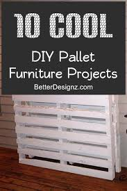 10 cool diy pallet furniture projects amazing diy pallet furniture