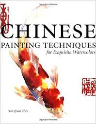 <b>Chinese Painting</b> Techniques for Exquisite <b>Watercolors</b>: Zhen, Lian ...