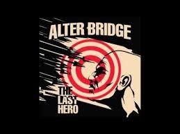 <b>Alter Bridge</b> - The <b>Last</b> Hero - YouTube