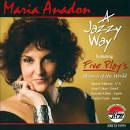 A Jazzy Way album by Maria Anadon