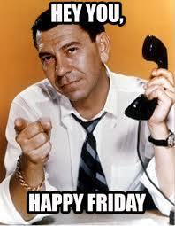 Happy (JOE) Friday! From TVLand! | TV Land via Relatably.com