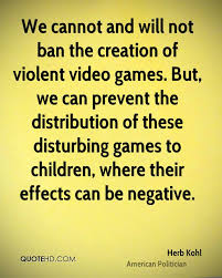 quotes about video games and violence quotes quotehd com