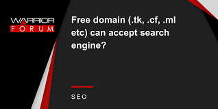 Free domain (.tk, .cf, .ml etc) can accept search engine? | Warrior ...