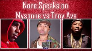 NORE Speaks On MYSONNE VS TROY AVE YouTube