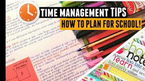 time management tips how to get organized for school college time management tips how to get organized for school college
