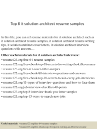 top  it solution architect resume samplestop  it solution architect resume samples in this file  you can ref resume materials